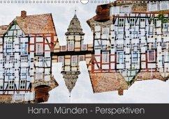 Hann. Münden - Perspektiven (Wandkalender 2018 DIN A3 quer) Dieser erfolgreiche Kalender wurde dieses Jahr mit gleichen Bildern und aktualisiertem Kalendarium wiederveröffentlicht.