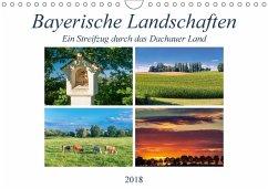 Bayerische Landschaften - Ein Streifzug durch das Dachauer Land (Wandkalender 2018 DIN A4 quer) Dieser erfolgreiche Kalender wurde dieses Jahr mit gleichen Bildern und aktualisiertem Kalendarium wiederveröffentlicht.