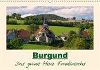 Burgund - Das grüne Herz Frankreichs (Wandkalender 2018 DIN A3 quer) Dieser erfolgreiche Kalender wurde dieses Jahr mit gleichen Bildern und aktualisiertem Kalendarium wiederveröffentlicht.