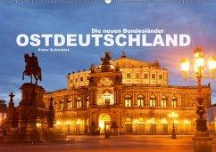 Ostdeutschand - die neuen Bundesländer (Wandkal...
