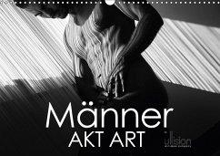 Männer AKT Art (Wandkalender 2018 DIN A3 quer)