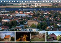 Sehnde und weitere Ortschaften (Tischkalender 2018 DIN A5 quer) Dieser erfolgreiche Kalender wurde dieses Jahr mit gleichen Bildern und aktualisiertem Kalendarium wiederveröffentlicht.