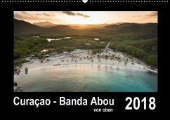 Curaçao - Banda Abou von oben (Wandkalender 2018 DIN A2 quer)