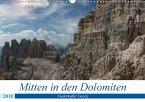Mitten in den Dolomiten (Wandkalender 2018 DIN A3 quer) Dieser erfolgreiche Kalender wurde dieses Jahr mit gleichen Bildern und aktualisiertem Kalendarium wiederveröffentlicht.