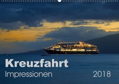 Kreuzfahrt Impressionen (Wandkalender 2018 DIN ...