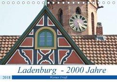 Ladenburg - 2000 Jahre (Tischkalender 2018 DIN A5 quer) Dieser erfolgreiche Kalender wurde dieses Jahr mit gleichen Bildern und aktualisiertem Kalendarium wiederveröffentlicht.