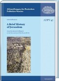 A Brief History of Jerusalem