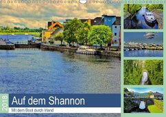 Auf dem Shannon - Mit dem Boot durch Irland (Wandkalender 2018 DIN A3 quer) Dieser erfolgreiche Kalender wurde dieses Jahr mit gleichen Bildern und aktualisiertem Kalendarium wiederveröffentlicht.