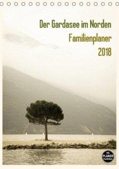 Der Gardasee im Norden - Familienplaner 2018 (Tischkalender 2018 DIN A5 hoch) Dieser erfolgreiche Kalender wurde dieses Jahr mit gleichen Bildern und aktualisiertem Kalendarium wiederveröffentlicht.
