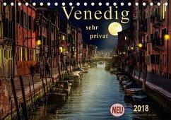 Venedig - sehr privat (Tischkalender 2018 DIN A5 quer) Dieser erfolgreiche Kalender wurde dieses Jahr mit gleichen Bildern und aktualisiertem Kalendarium wiederveröffentlicht.
