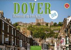 Dover - Hafenstadt am Ärmelkanal (Wandkalender 2018 DIN A2 quer) Dieser erfolgreiche Kalender wurde dieses Jahr mit gleichen Bildern und aktualisiertem Kalendarium wiederveröffentlicht.