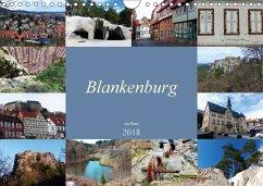 Blankenburg im Harz (Wandkalender 2018 DIN A4 quer) Dieser erfolgreiche Kalender wurde dieses Jahr mit gleichen Bildern und aktualisiertem Kalendarium wiederveröffentlicht.
