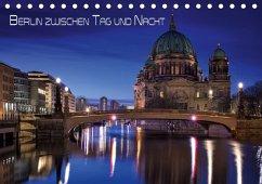 Berlin zwischen Tag und Nacht (Tischkalender 2018 DIN A5 quer) Dieser erfolgreiche Kalender wurde dieses Jahr mit gleichen Bildern und aktualisiertem Kalendarium wiederveröffentlicht.
