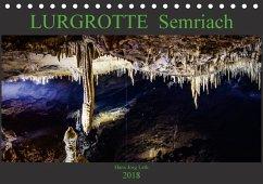 LURGROTTE Semriach (Tischkalender 2018 DIN A5 quer) Dieser erfolgreiche Kalender wurde dieses Jahr mit gleichen Bildern und aktualisiertem Kalendarium wiederveröffentlicht.