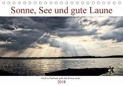 Sonne, See und gute Laune. Auch in Sachsen geht die Sonne unter (Tischkalender 2018 DIN A5 quer) Dieser erfolgreiche Kalender wurde dieses Jahr mit gleichen Bildern und aktualisiertem Kalendarium wiederveröffentlicht.