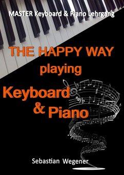Master Keyboard & Piano Lehrgang - Lehrgang für...
