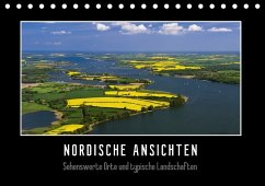Nordische Ansichten - Sehenswerte Orte und typische Landschaften Norddeutschlands (Tischkalender 2018 DIN A5 quer)