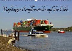 Vielfältiger Schiffsverkehr auf der Elbe (Wandkalender 2018 DIN A2 quer) Dieser erfolgreiche Kalender wurde dieses Jahr mit gleichen Bildern und aktualisiertem Kalendarium wiederveröffentlicht.