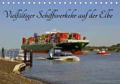 Vielfältiger Schiffsverkehr auf der Elbe (Tischkalender 2018 DIN A5 quer) - Loebus, Eberhard