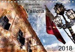 Silberstein porträtiert Valletta (Tischkalender 2018 DIN A5 quer) Dieser erfolgreiche Kalender wurde dieses Jahr mit gleichen Bildern und aktualisiertem Kalendarium wiederveröffentlicht.