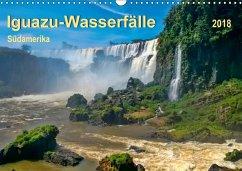 Iguazu Wasserfälle - Südamerika (Wandkalender 2018 DIN A3 quer) Dieser erfolgreiche Kalender wurde dieses Jahr mit gleichen Bildern und aktualisiertem Kalendarium wiederveröffentlicht.