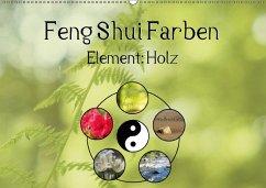 Feng Shui Farben feng shui farben element holz wandkalender 2018 din a2 quer