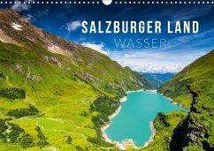 Salzburger Land. Wasser (Wandkalender 2018 DIN A3 quer) Dieser erfolgreiche Kalender wurde dieses Jahr mit gleichen Bildern und aktualisiertem Kalendarium wiederveröffentlicht.