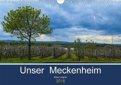 Unser Meckenheim (Wandkalender 2018 DIN A4 quer) Dieser erfolgreiche Kalender wurde dieses Jahr mit gleichen Bildern und aktualisiertem Kalendarium wiederveröffentlicht.