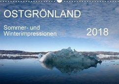 Ostgrönland - Sommer- und Winterimpressionen (Wandkalender 2018 DIN A3 quer) Dieser erfolgreiche Kalender wurde dieses Jahr mit gleichen Bildern und aktualisiertem Kalendarium wiederveröffentlicht.