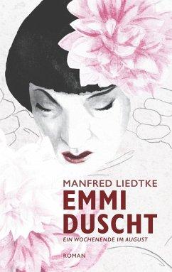 Emmi duscht - Liedtke, Manfred