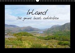 Irland - die grüne Insel entdecken (Wandkalender 2018 DIN A3 quer) Dieser erfolgreiche Kalender wurde dieses Jahr mit gleichen Bildern und aktualisiertem Kalendarium wiederveröffentlicht.