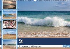 Sal - Strandperle der Kapverden (Wandkalender 2018 DIN A2 quer) Dieser erfolgreiche Kalender wurde dieses Jahr mit gleichen Bildern und aktualisiertem Kalendarium wiederveröffentlicht.