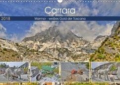 Carrara Marmor - weißes Gold der Toscana (Wandkalender 2018 DIN A3 quer) Dieser erfolgreiche Kalender wurde dieses Jahr mit gleichen Bildern und aktualisiertem Kalendarium wiederveröffentlicht.