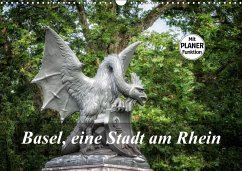 Basel, eine Stadt am RheinCH-Version (Wandkalender 2018 DIN A3 quer) Dieser erfolgreiche Kalender wurde dieses Jahr mit gleichen Bildern und aktualisiertem Kalendarium wiederveröffentlicht.