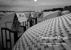 Ostseebad Zingst - Impressionen in Schwarz-Weiß (Wandkalender 2018 DIN A3 quer) Dieser erfolgreiche Kalender wurde dieses Jahr mit gleichen Bildern und aktualisiertem Kalendarium wiederveröffentlicht. - Becker, Frank