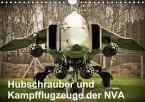 Hubschrauber und Kampfflugzeuge der NVA (Wandkalender 2018 DIN A4 quer) Dieser erfolgreiche Kalender wurde dieses Jahr mit gleichen Bildern und aktualisiertem Kalendarium wiederveröffentlicht.