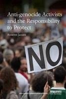Anti-genocide Activists and the Responsibility to Protect - Jansen, Annette (VU University Amsterdam, The Netherlands)