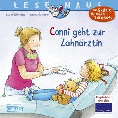 Conni geht zur Zahnärztin / Lesemaus Bd.56 - Schneider, Liane