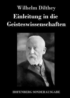 Einleitung in die Geisteswissenschaften - Dilthey, Wilhelm