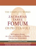 The Complete Works of Zacharias Tanee Fomum on Prayer (Volume One) (eBook, ePUB)