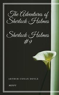 The Adventures of Sherlock Holmes (eBook, ePUB) - Doyle, Arthur Conan; Doyle, Arthur Conan; Doyle, Arthur Conan; Doyle, Arthur Conan; Doyle, Arthur Conan; Doyle, Arthur Conan; Doyle, Arthur Conan; Doyle, Arthur Conan