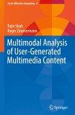 Multimodal Analysis of User-Generated Multimedia Content