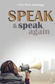Speak and Speak Again
