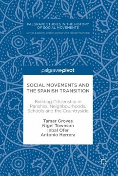 Social Movements and the Spanish Transition - Groves, Tamar;Townson, Nigel;Ofer, Inbal