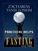 Practical Helps in Fasting Long Fasts (eBook, ePUB)