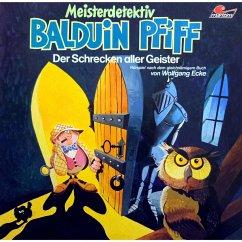 Balduin Pfiff, Folge 3: Der Schrecken aller Geister (MP3-Download)