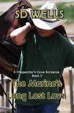 The Marines Long Lost Love (Prospector's Cove, #5) (eBook, ePUB)
