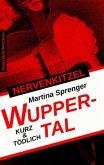 Nervenkitzel Wuppertal