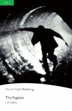 The Fugitive - Leichte Englisch-Lektüre (A2)