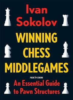 Winning Chess Middlegames: An Essential Guide t...